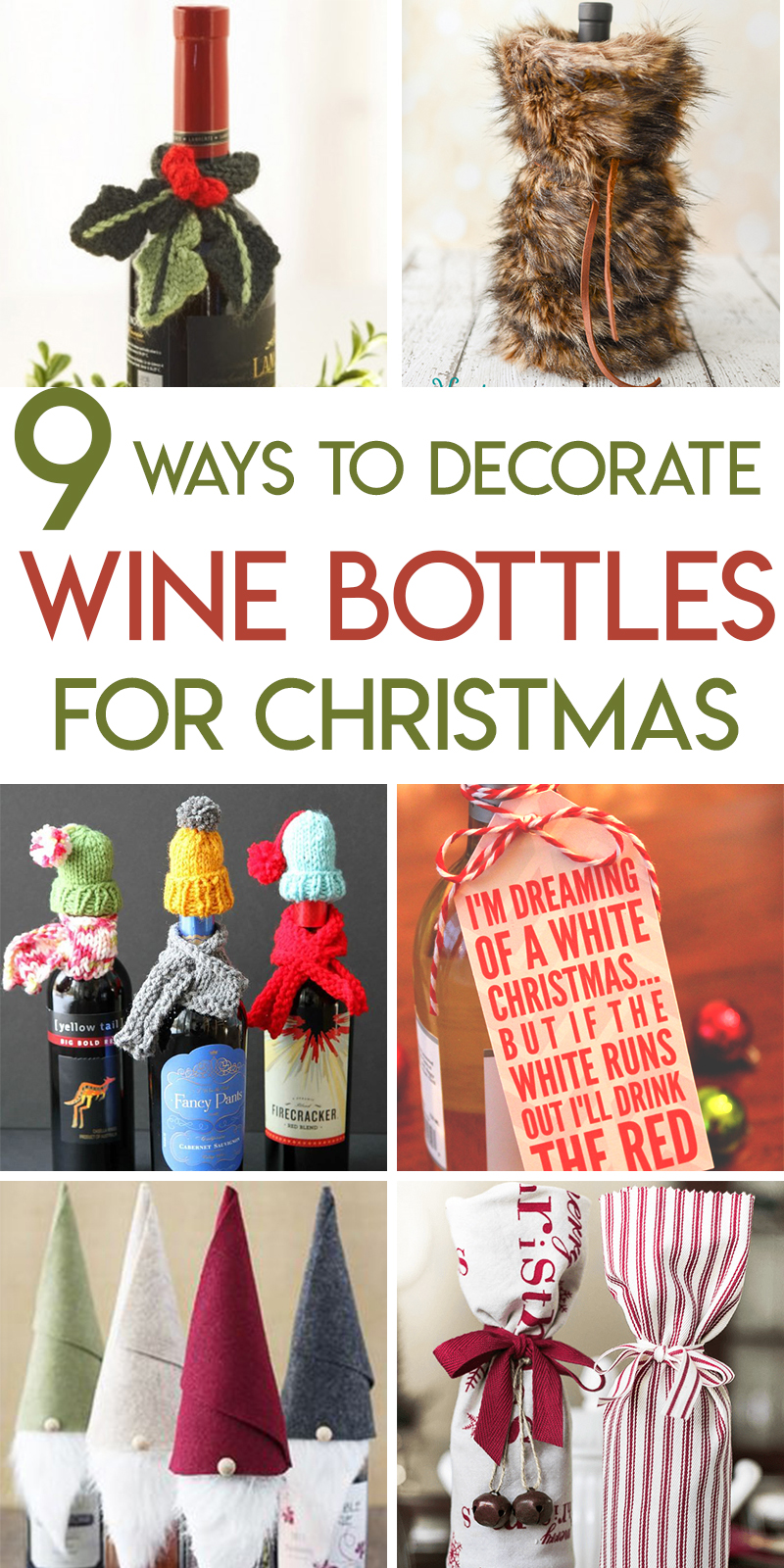 9 ways to decorate wine bottles for christmas hostess gifts